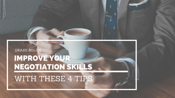 Improve Your Negotiation Skills With These 4 Tips