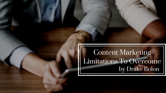 Content Marketing Limitations to Overcome