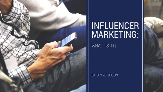 Influencer Marketing – What is it?