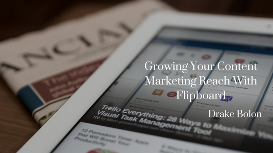 Growing Your Content Marketing Reach With Flipboard
